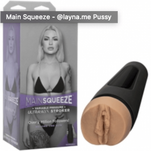 Main Squeeze - @layna.me, main squeeze mens stroker, premium strokers, strokers omline, cheap masturbators
